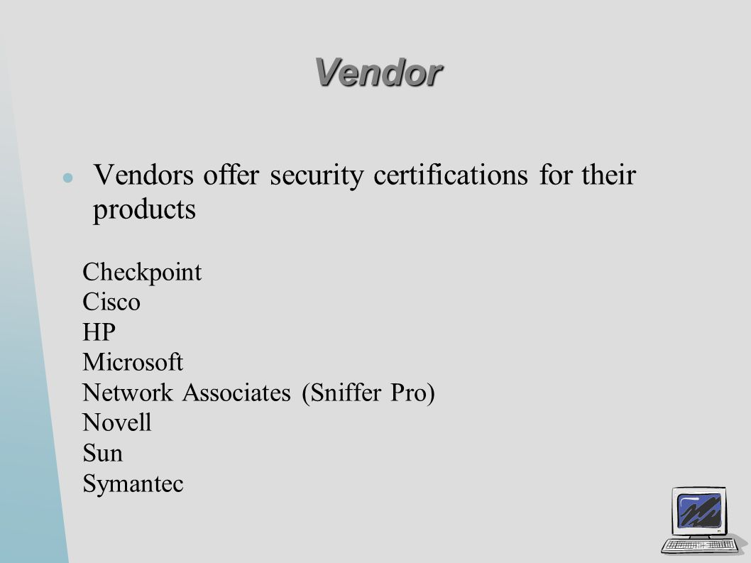 Security certifications ppt video online download vendor vendors offer security certifications for their products 1betcityfo Choice Image