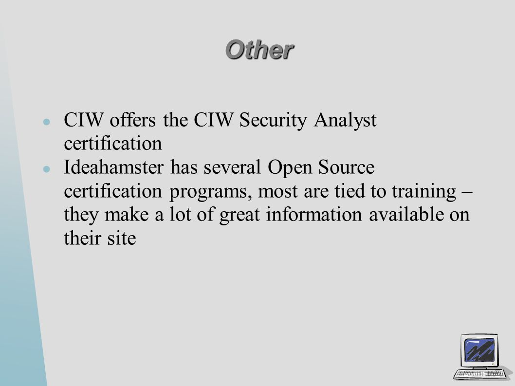 Security certifications ppt video online download other ciw offers the ciw security analyst certification 1betcityfo Images