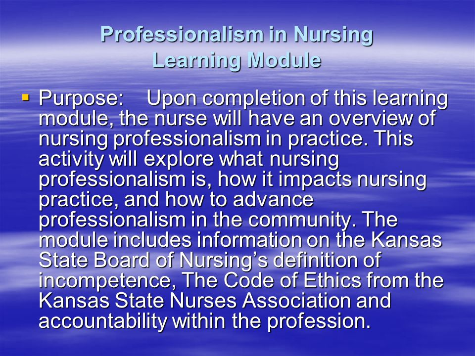 accountability of nurses Professional accountability applies to everyone involved in health care accountability is a legal obligation in health care it is also an ethical and moral responsibility within the realm of professional accountability, there.
