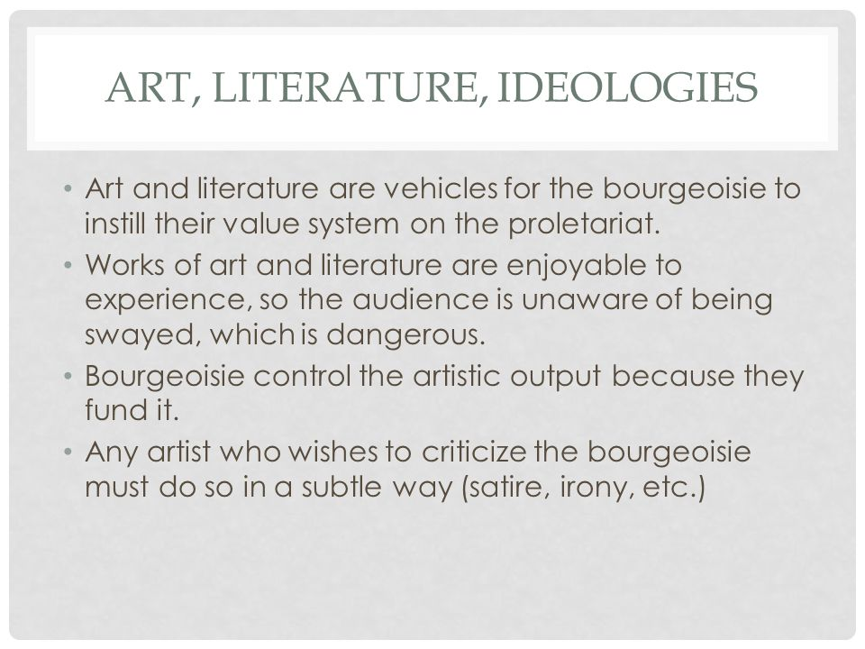 ideologies in literature By literary theory we refer not to the meaning of a work of literature but to the   the ideologies that make domination of one group by another seem natural.