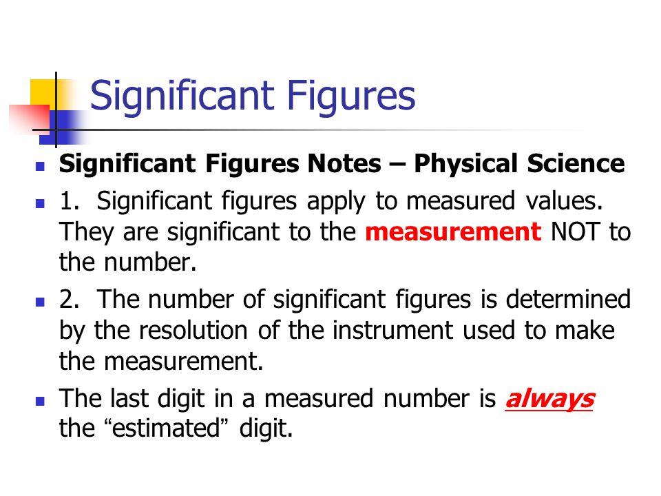 Significant Figures Significant Figures Notes – Physical Science