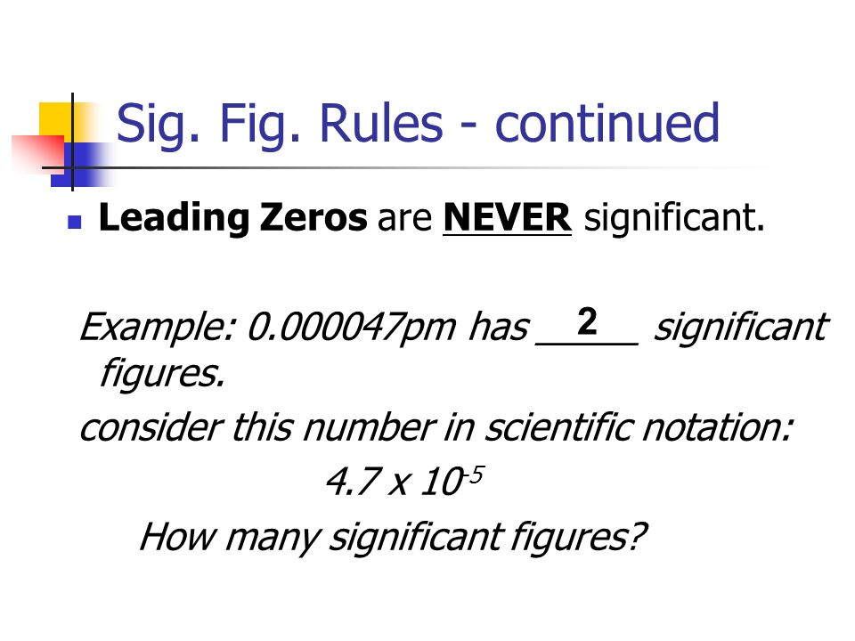 Sig. Fig. Rules - continued