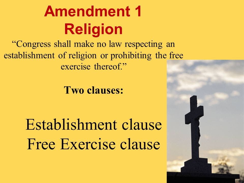 congress shall make no law respecting an establishment of religion First amendment to the united states constitution: congress shall make no law respecting an establishment of religion, or prohibiting the free exercise there.