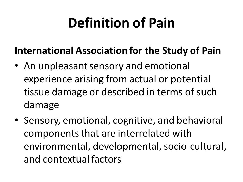 Definition of Pain International Association for the Study of Pain