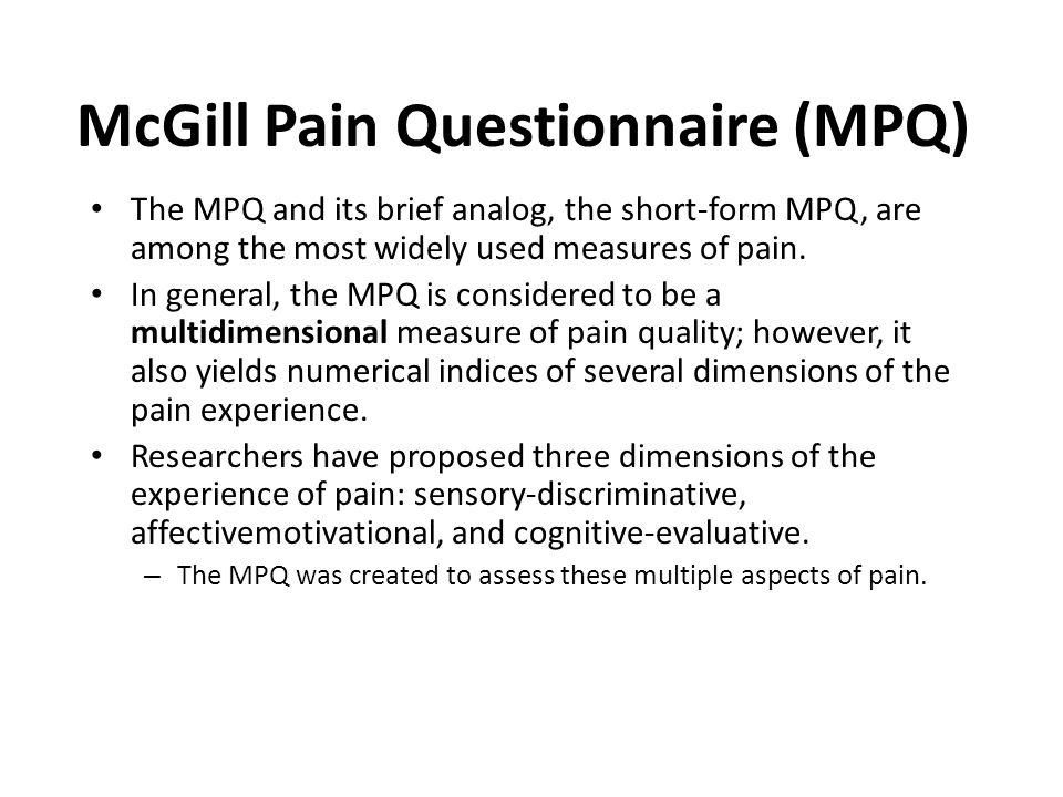 McGill Pain Questionnaire (MPQ)