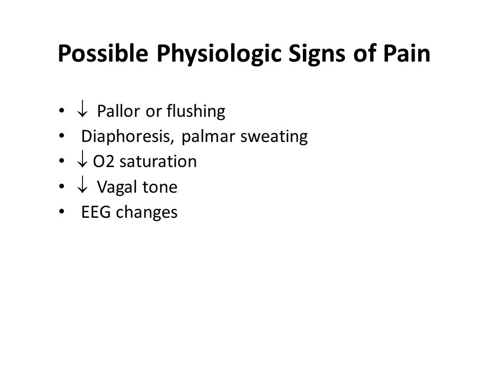 Possible Physiologic Signs of Pain