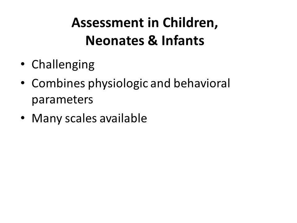 Assessment in Children, Neonates & Infants