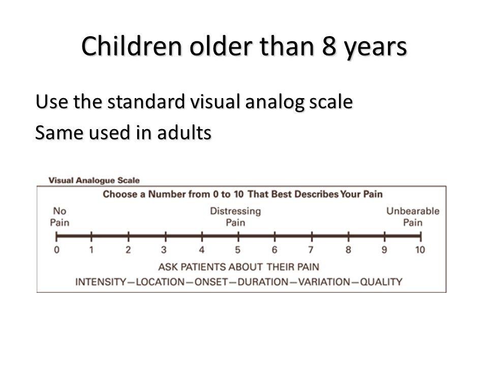 Children older than 8 years