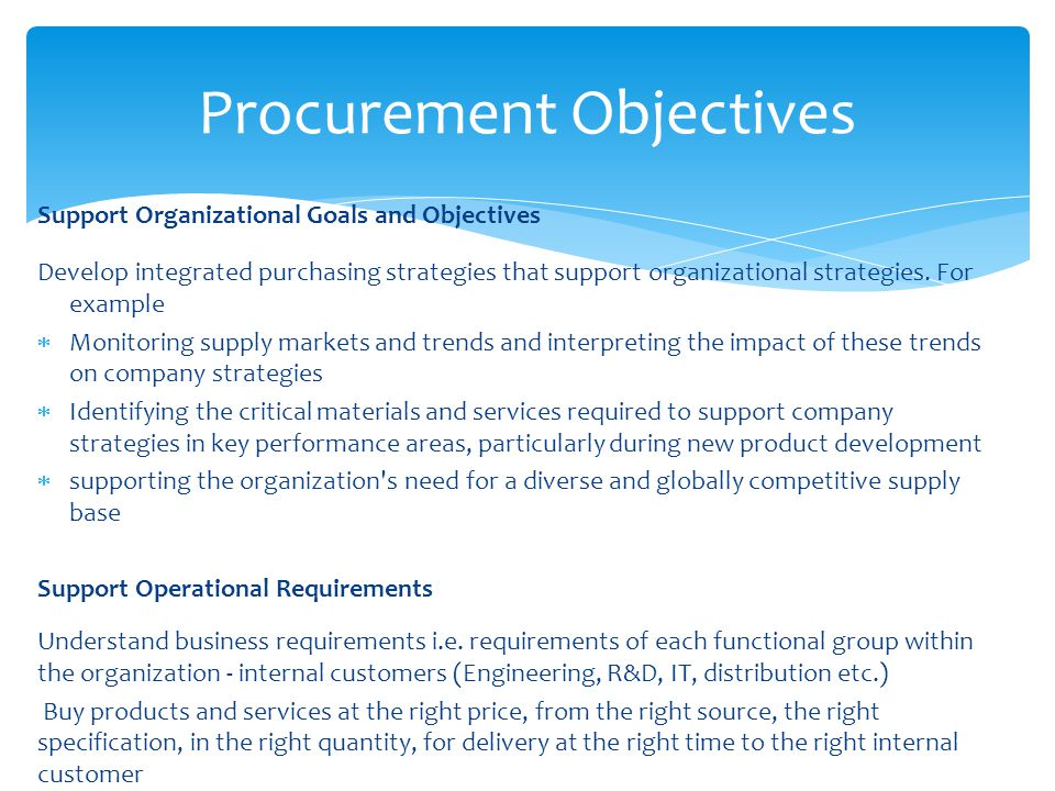 procurement of goods and services strategies We use a competitive bidding and selection process for the procurement of goods and services to assure fairness and equity to all providers and to make the best use of taxpayer dollars.