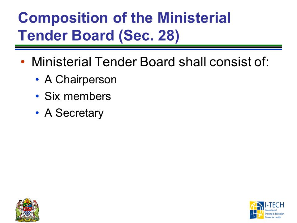 Composition of the Ministerial Tender Board (Sec. 28)