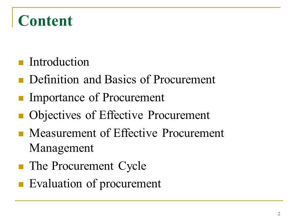 Content Introduction Definition and Basics of Procurement