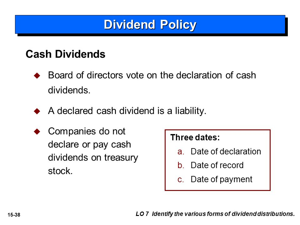the various types of dividend policies used by companies Dividend policy inside the firm  nevertheless resemble those used by publicly held companies in paying dividends to  both types of dividend policies may reflect.