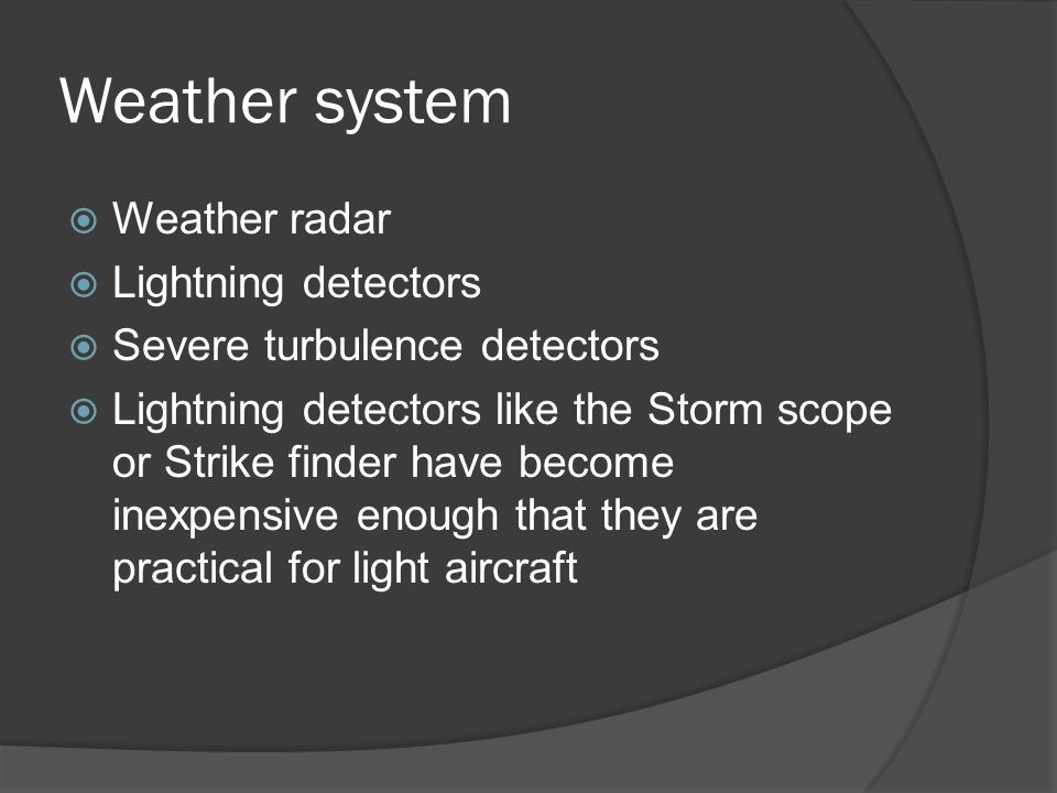 Weather system Weather radar Lightning detectors