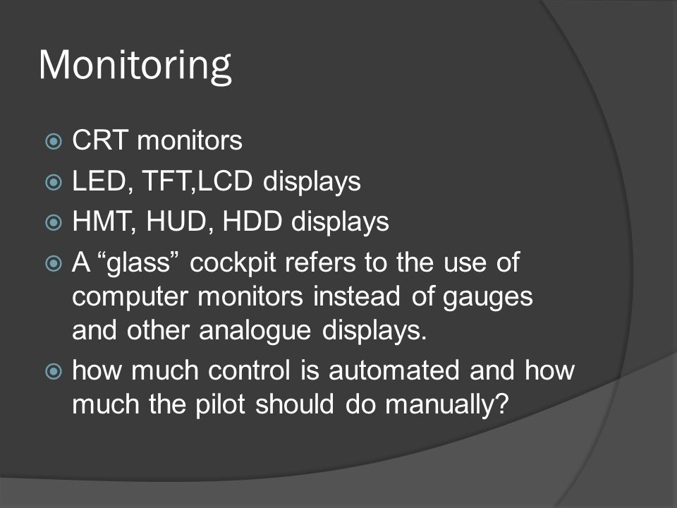 Monitoring CRT monitors LED, TFT,LCD displays HMT, HUD, HDD displays