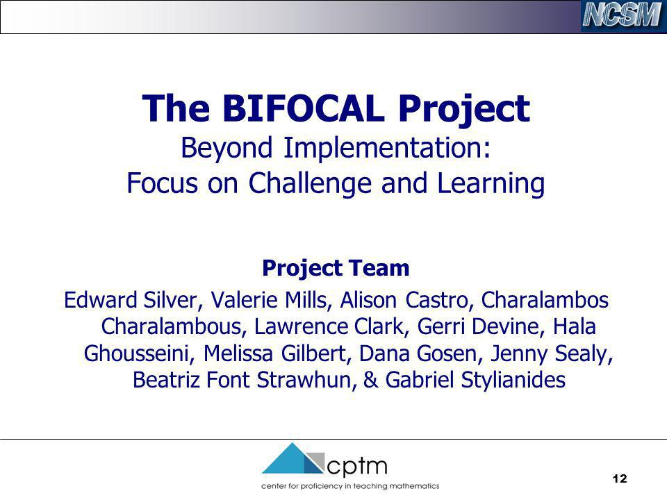 The BIFOCAL Project Beyond Implementation: Focus on Challenge and Learning