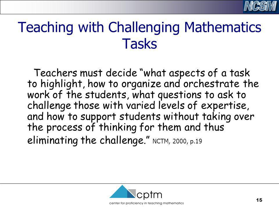 Teaching with Challenging Mathematics Tasks