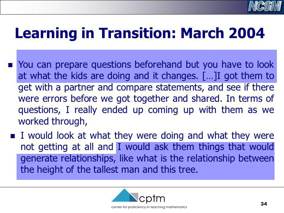 Learning in Transition: March 2004