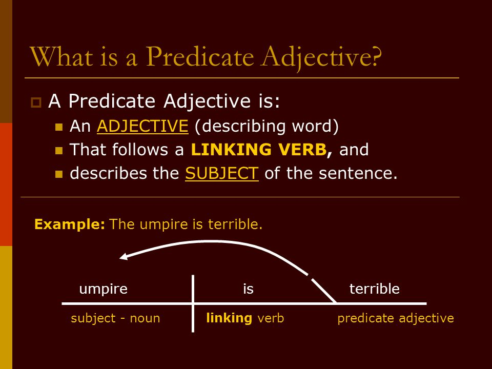 part 4 linking verbs predicate adjectives and predicate