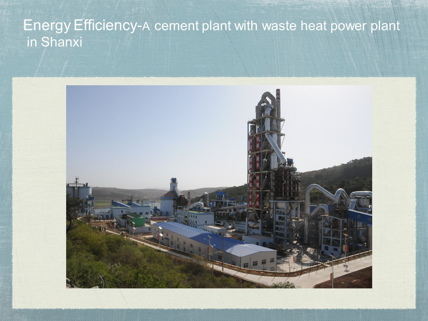 Energy Efficiency-A cement plant with waste heat power plant in Shanxi