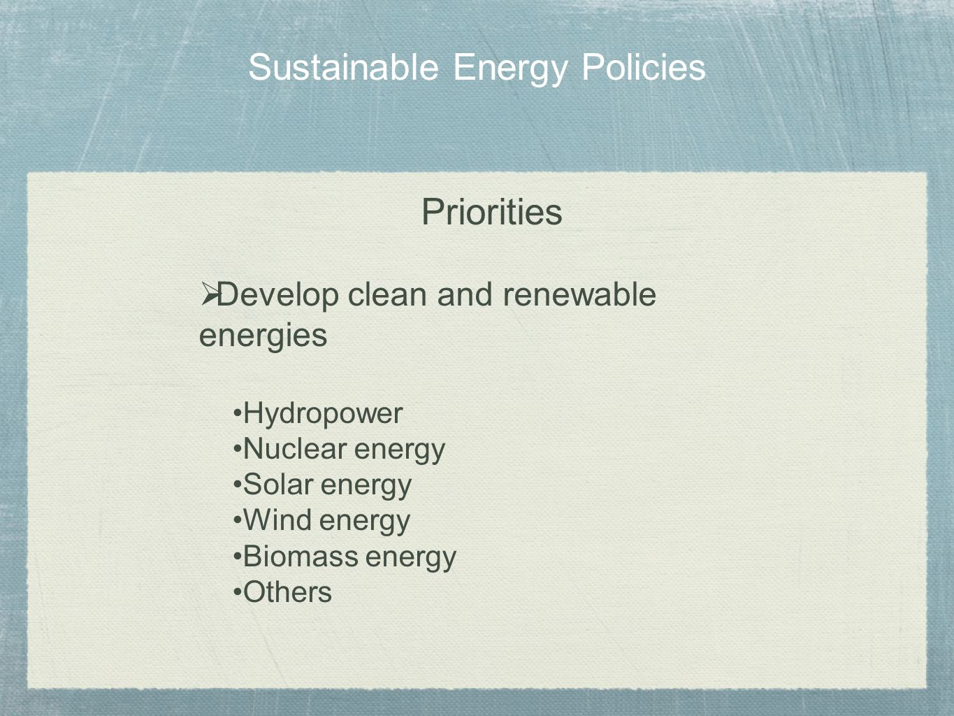 Sustainable Energy Policies