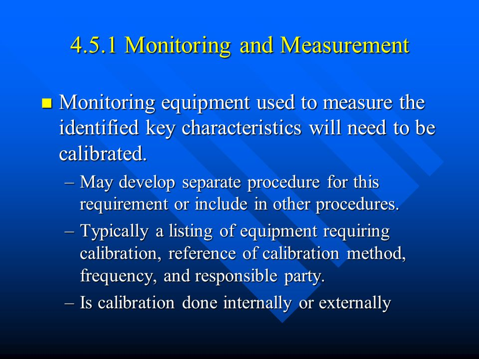 4.5.1 Monitoring and Measurement