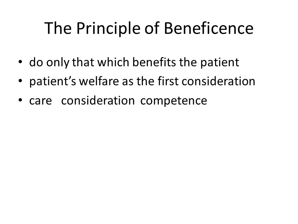 the principle of beneficence vs patient