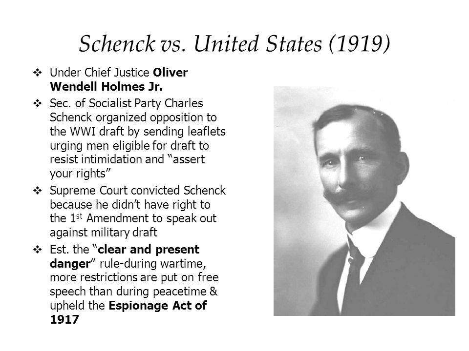 schenck vs united states 1919 Historic supreme court decisions mcdougall litell schenck v united states (1919) the first amendment guarantee of free speech and expression reads: congress shall make no law.