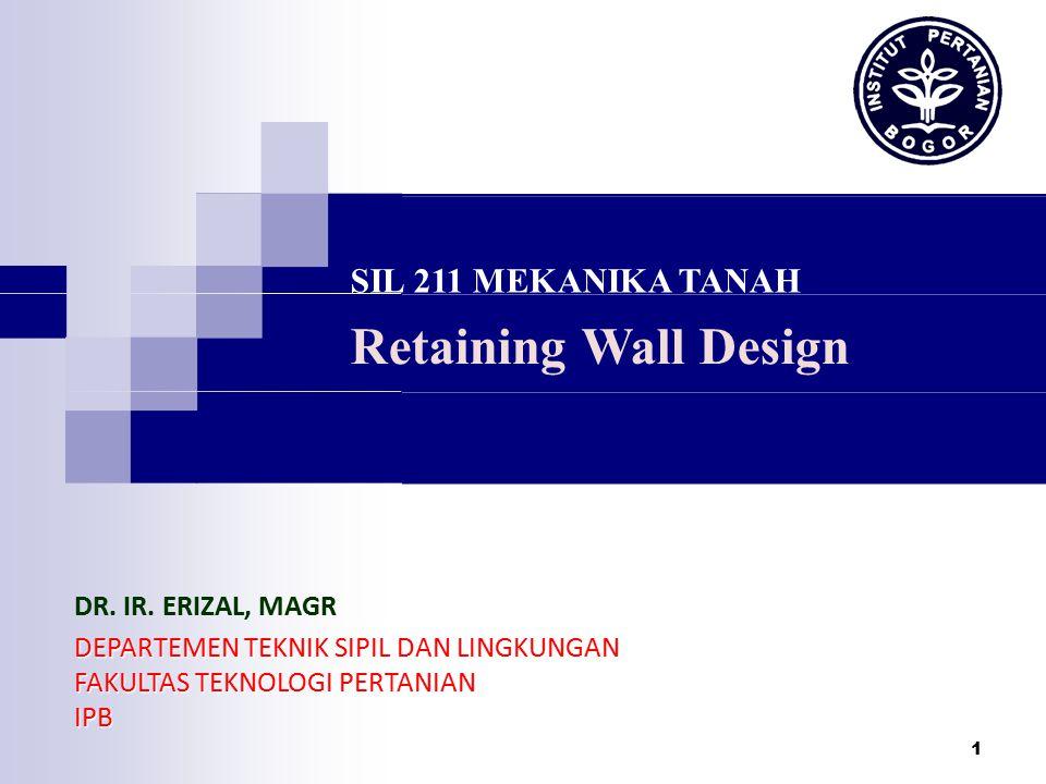 Retaining wall design sil 211 mekanika tanah dr ir erizal magr retaining wall design sil 211 mekanika tanah dr ir erizal magr ccuart Image collections