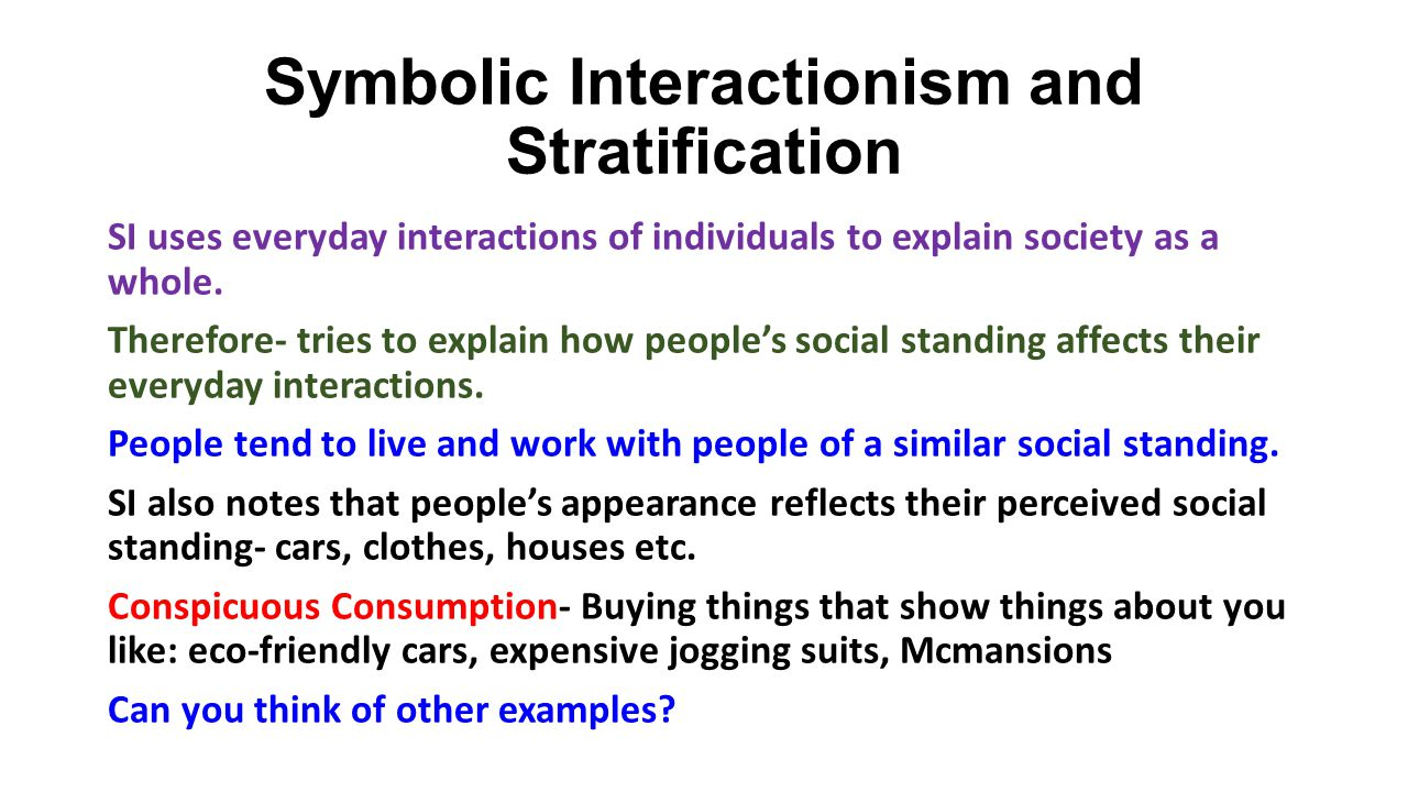 Social stratification in the us ppt download symbolic interactionism and stratification buycottarizona Image collections