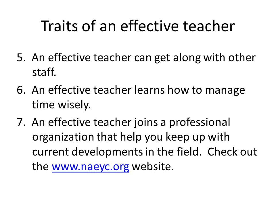characteriistics of an effective teacher essay Found 39 descriptors of effective teacher characteristics even though all but six of the 39 descriptors fit into the two-dimensional model of effective teachers,.
