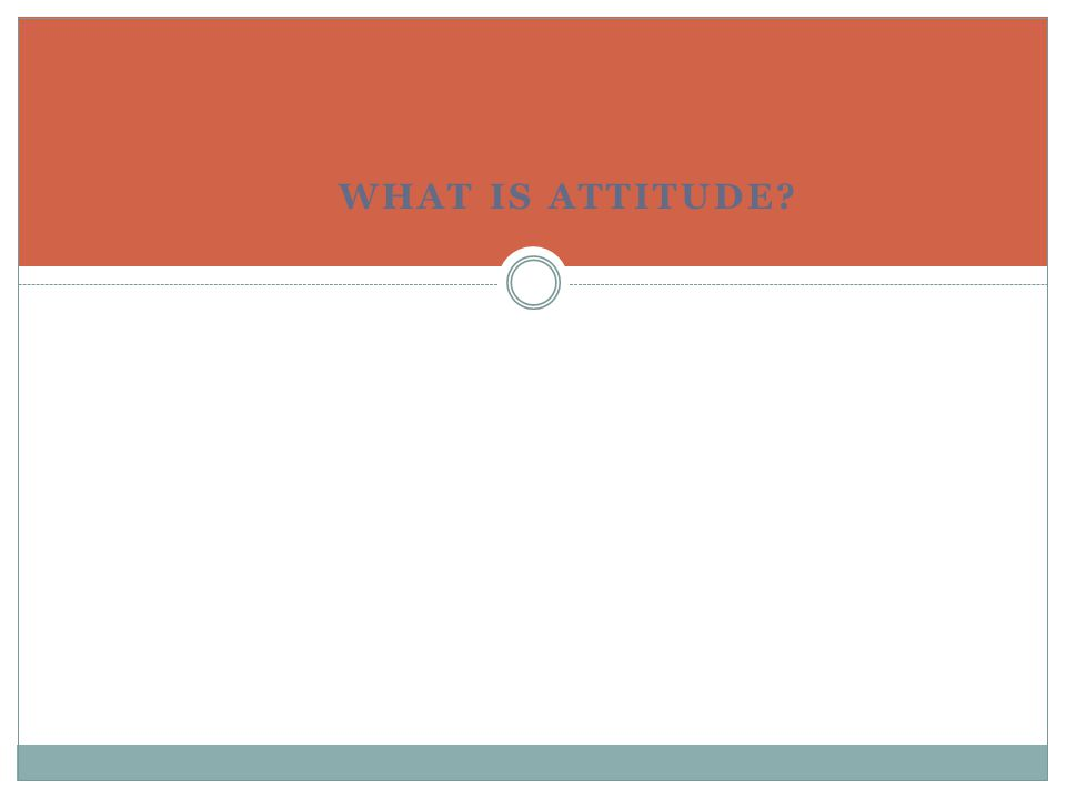 WHAT IS THE IMPORTANCE OF ATTITUDE IN WORKPLACE