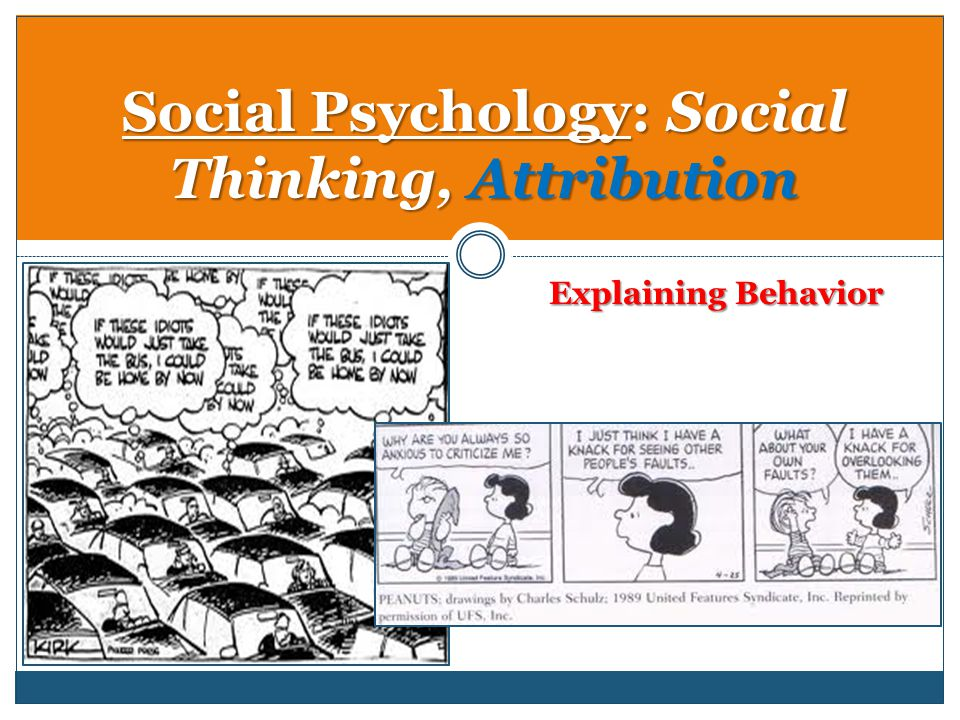 social psychology scenario Social learning theory is the view that people learn by observing others  associated with albert bandura's work in the 1960s, social learning theory  explains how.