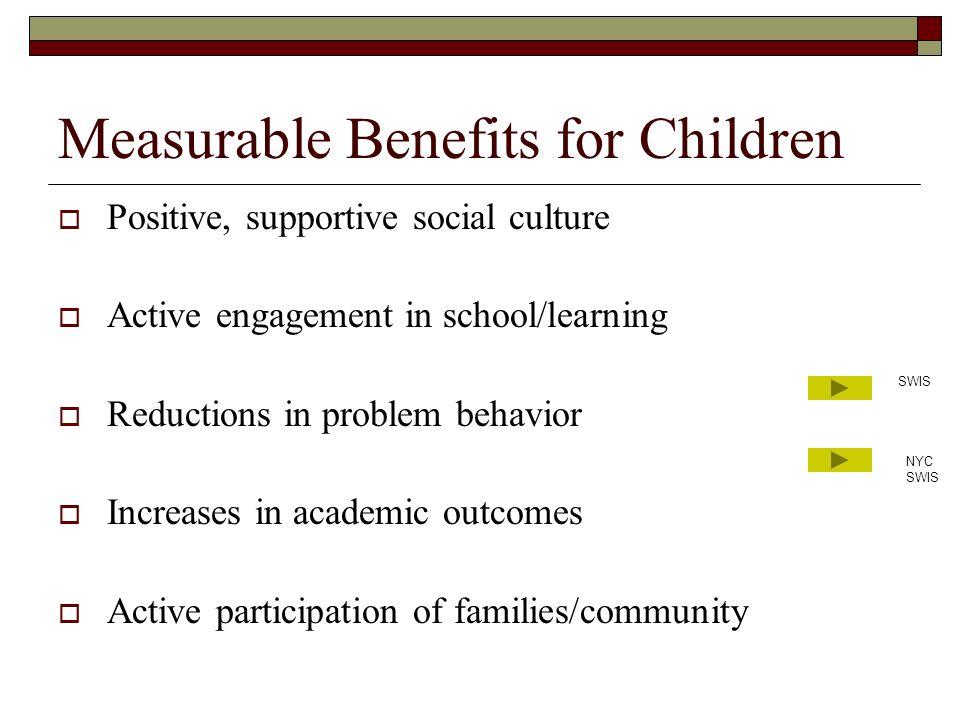Measurable Benefits for Children