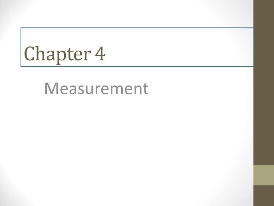 Chapter 4 Measurement