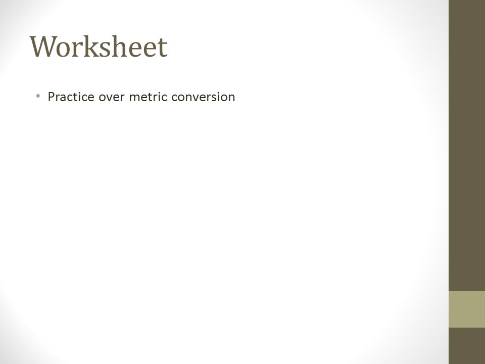 Worksheet Practice over metric conversion