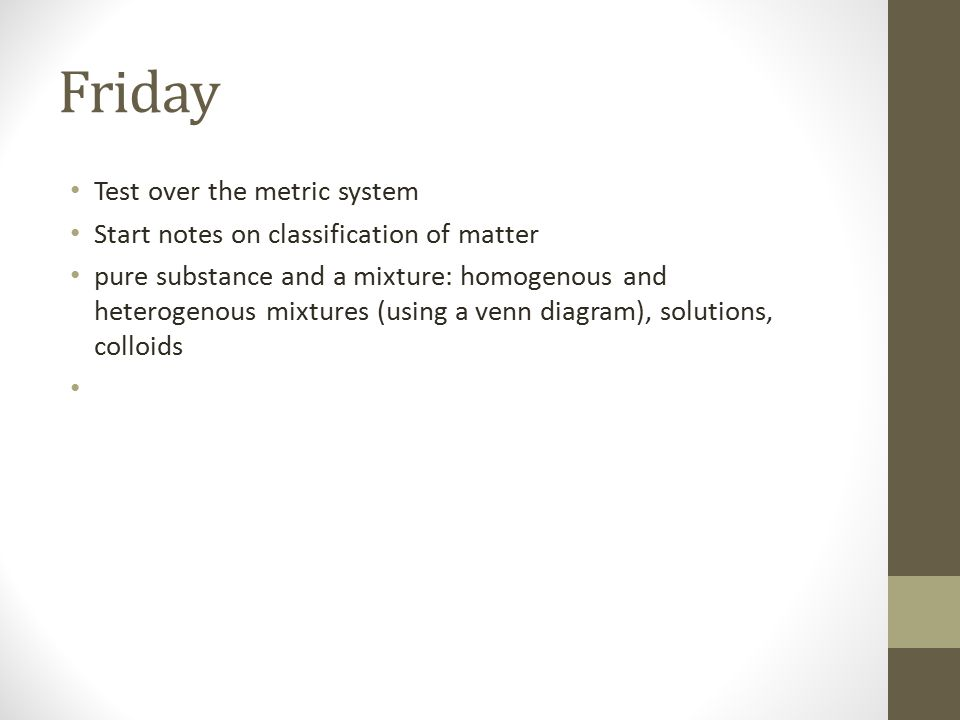 Friday Test over the metric system
