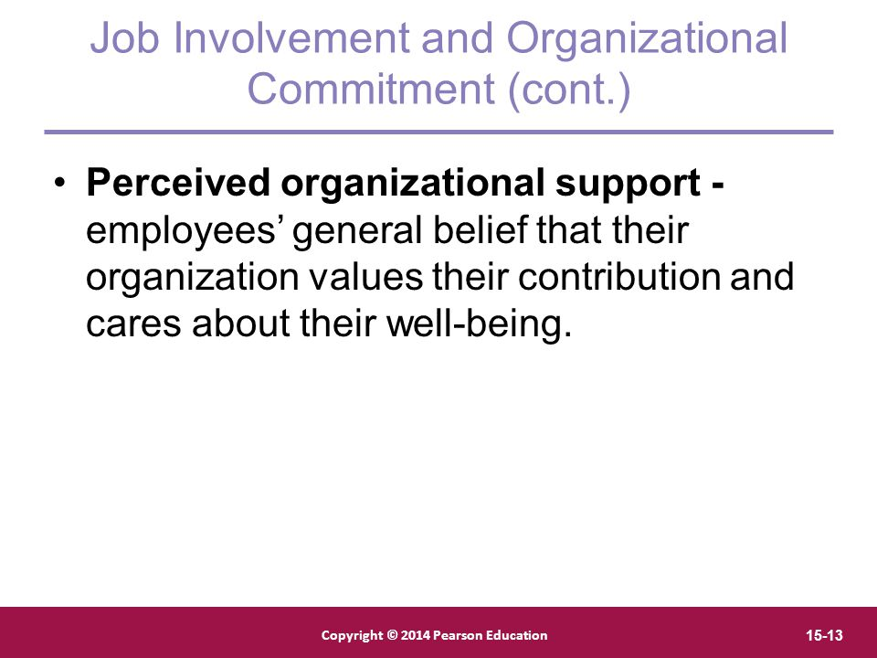 Job Involvement and Organizational Commitment (cont.)