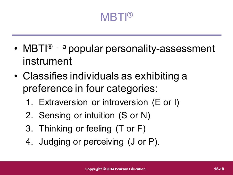 MBTI® MBTI® - a popular personality-assessment instrument
