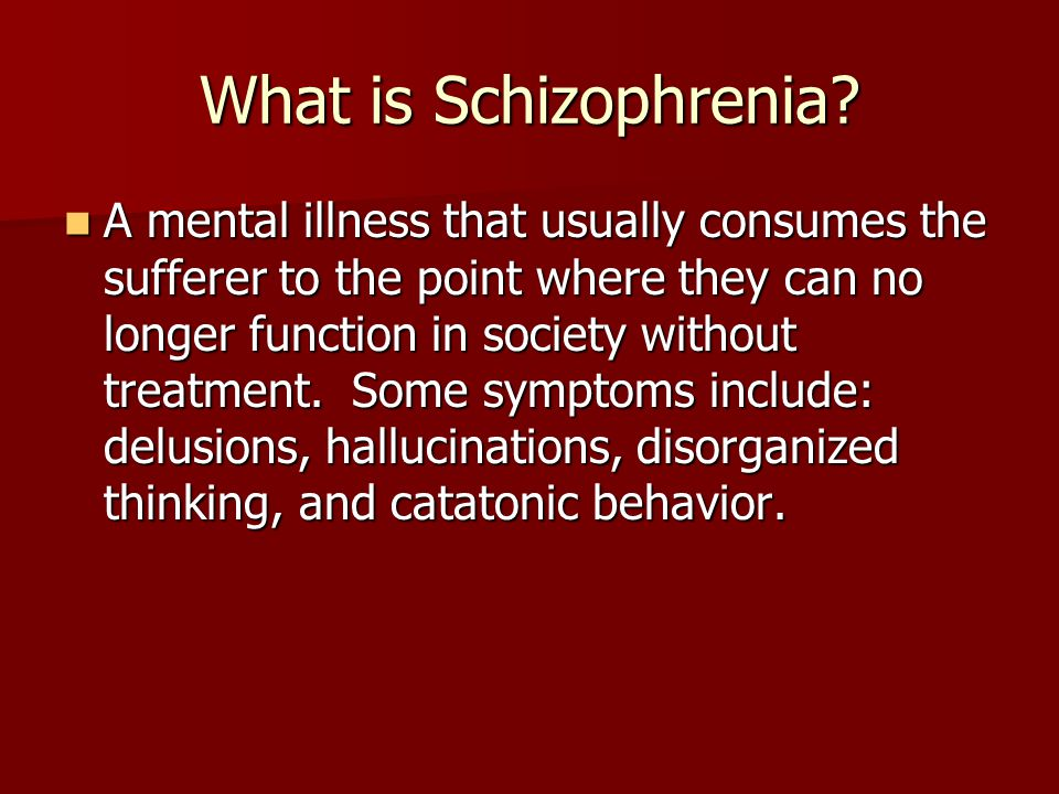 an overview of schizophrenia a group of mental illnesses Schizophrenia is a chronic and severe mental disorder that affects how a person thinks, feels, and behaves people with schizophrenia may seem like they have lost touch with reality although schizophrenia is not as common as other mental disorders, the symptoms can be very disabling.