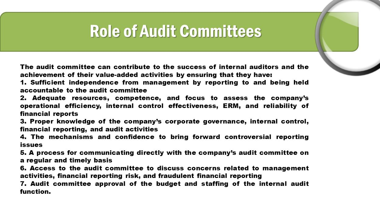 "audit committee Purpose of the audit committee the purpose of the audit committee (the ""committee"") is to assist the board of trustees (board) in its general oversight of the foundation's accounting and financial reporting processes, audits of the financial statements, and internal control, and audit functions."