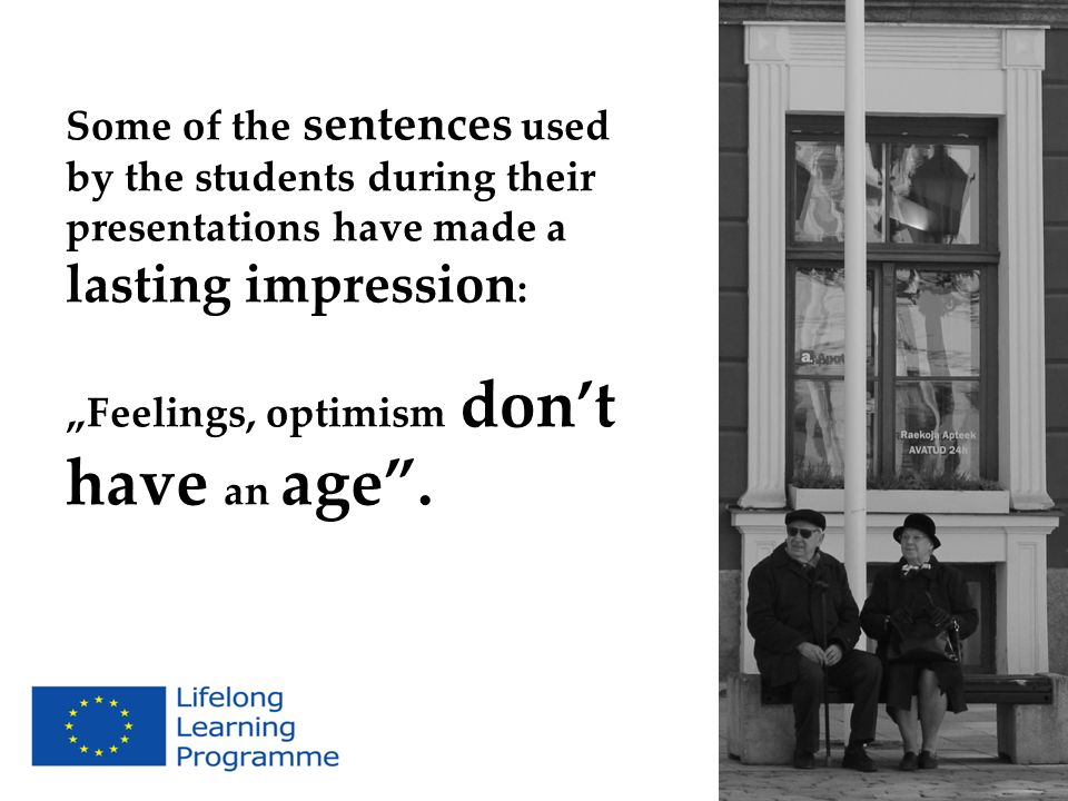 Some of the sentences used by the students during their presentations have made a lasting impression:
