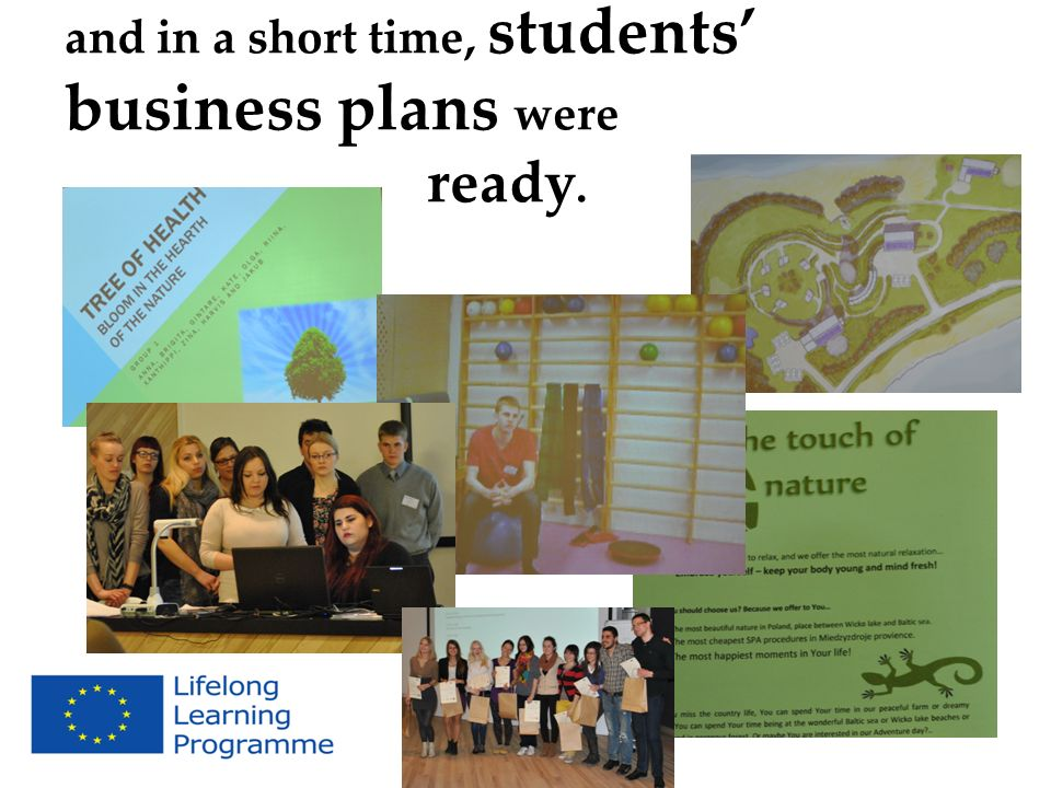 and in a short time, students' business plans were ready.