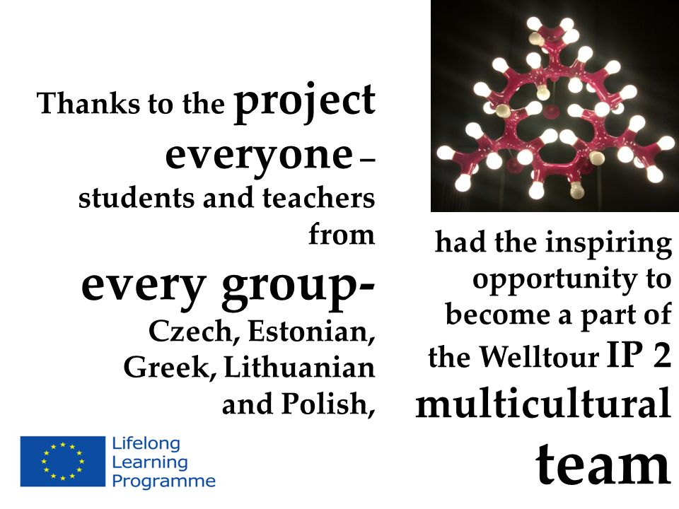 every group- everyone – Thanks to the project