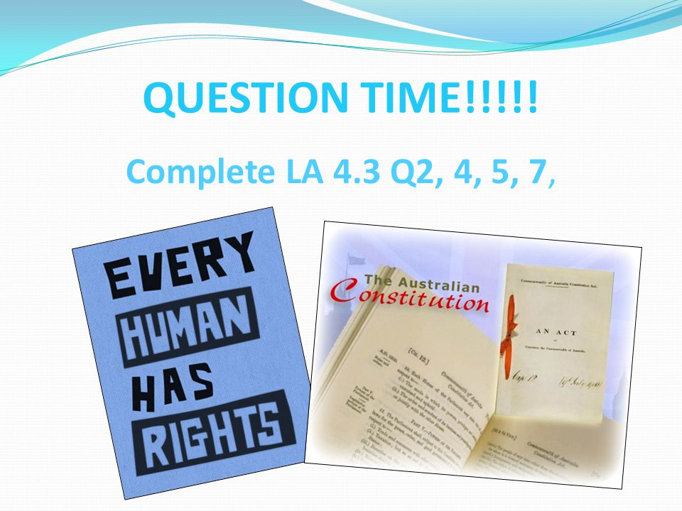 QUESTION TIME!!!!! Complete LA 4.3 Q2, 4, 5, 7,