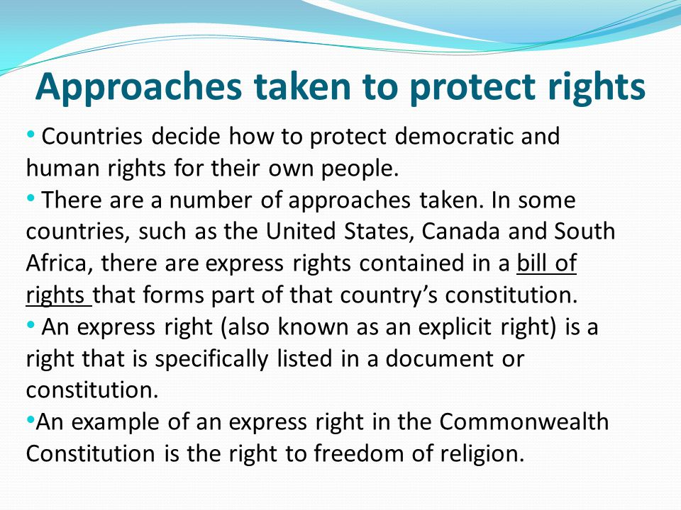 Approaches taken to protect rights