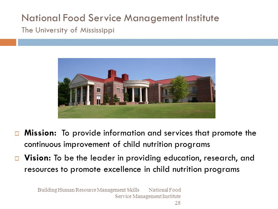 National Food Service Management Institute The University Of Mississippi
