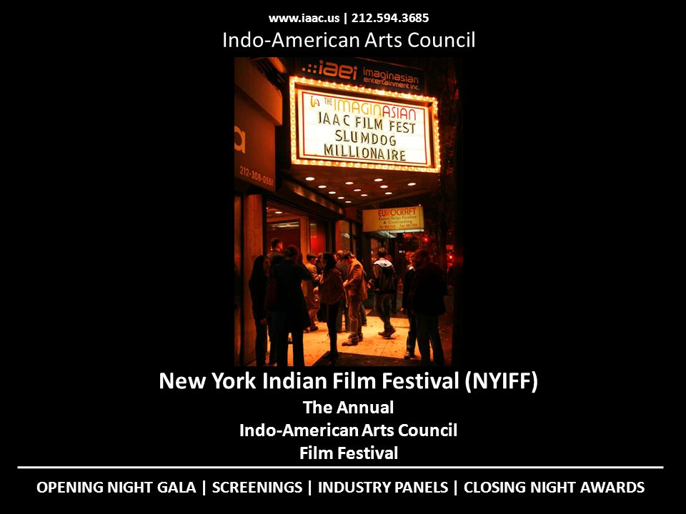 New York Indian Film Festival (NYIFF) Indo-American Arts Council