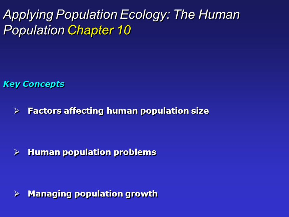 Applying Population Ecology: The Human Population Chapter 10