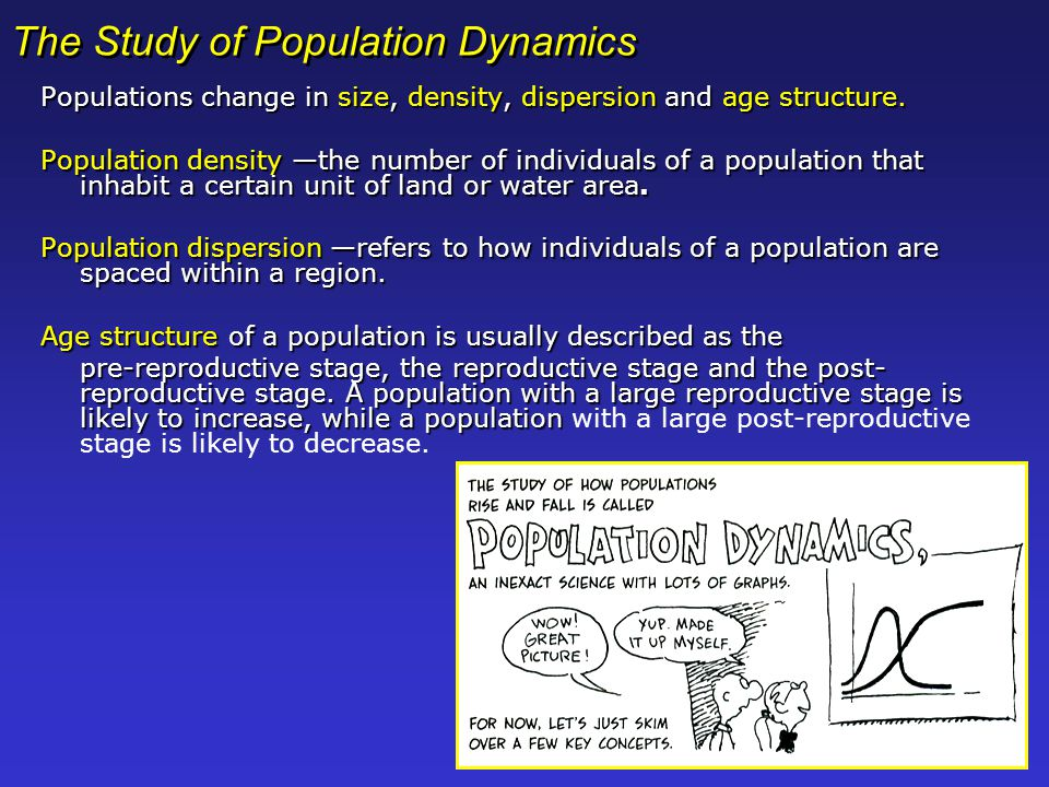 The Study of Population Dynamics