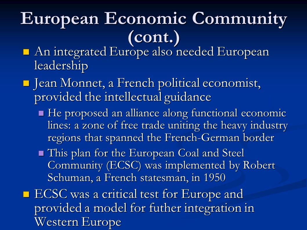 how did european integration and economic To summarize, economic integration in europe serves to avoid dis- crimination caused by trade-and-payments restrictions and increased state intervention, and it is designed to mitigate cyclical fluctuations.